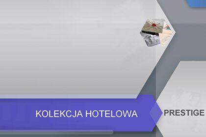 Kolekcja Hotelowa